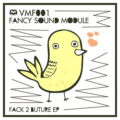 VMF 001 – Fack 2 Buture EP