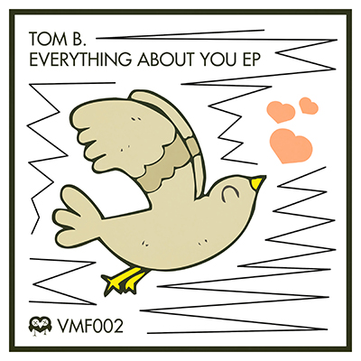 VMF 002 – Everything About You EP