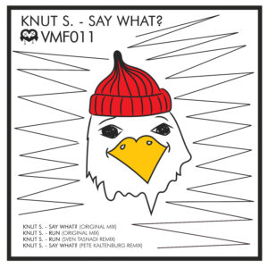 VMF011-Knut_S-Say_What_BACK_V2